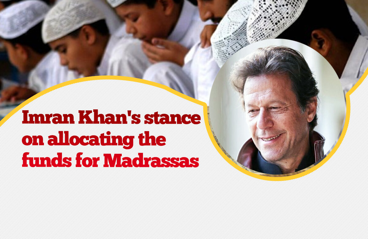 Imran Khan on Madrassas