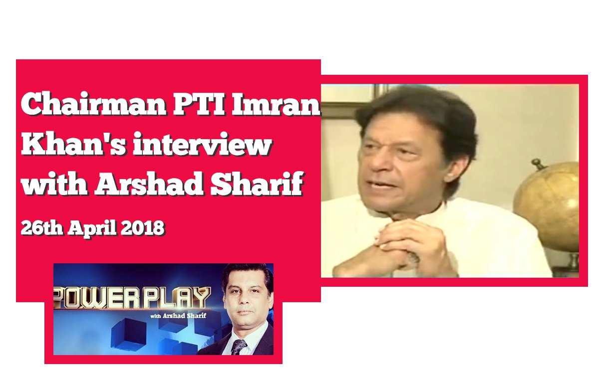 imran-khan-interview-arshad-sharif-26th-april-2018