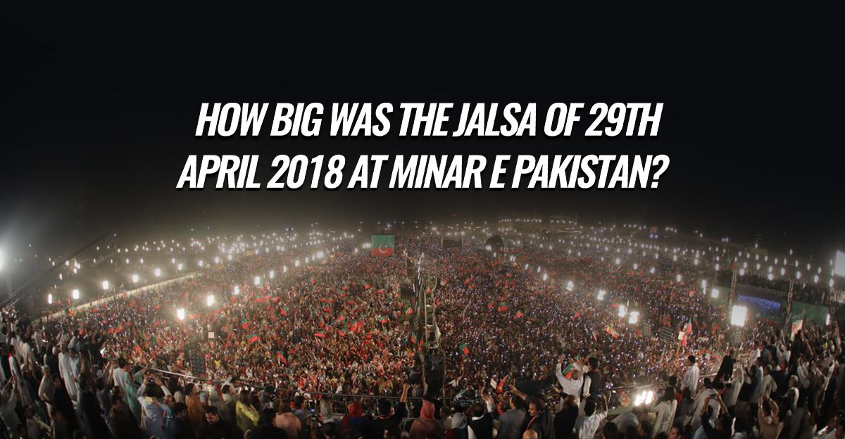 size-of-minar-pakistan-jalsa-29-april-2018