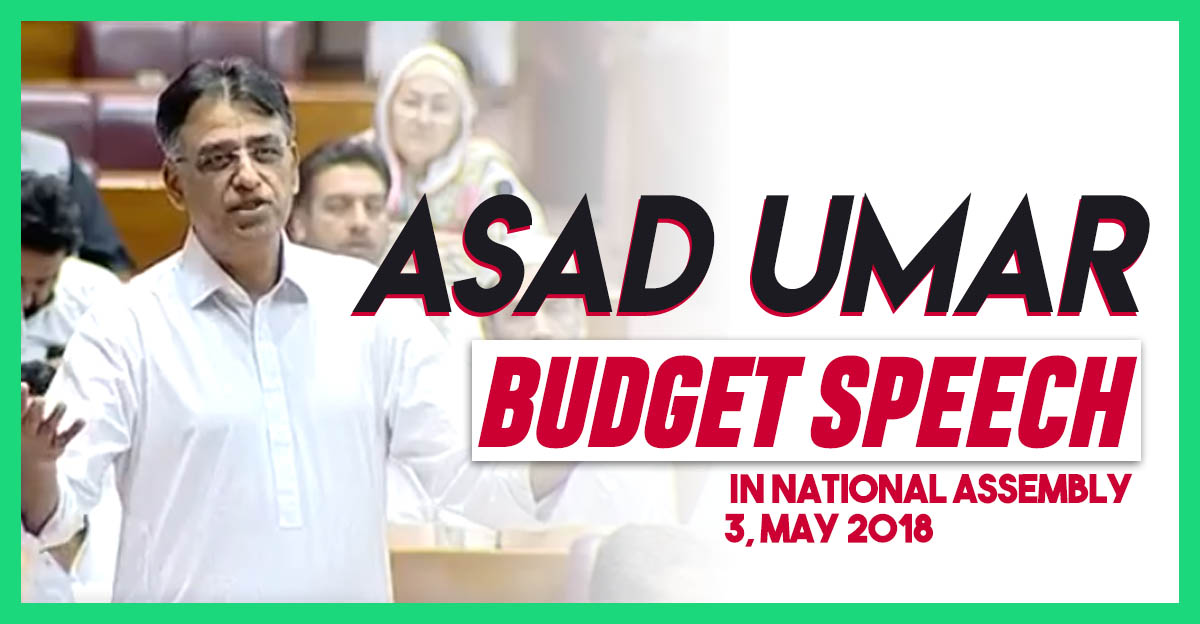 asad-umar-budget-speech-3-may-2018