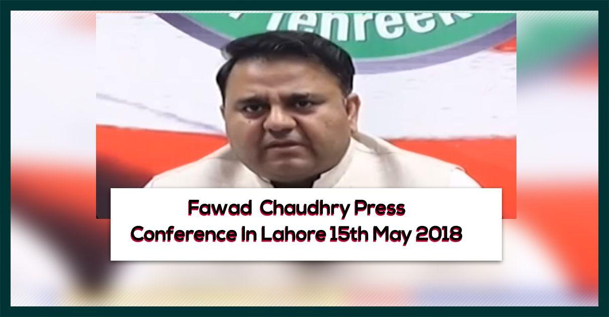 fawad-chaudhry-press-conference-15-may