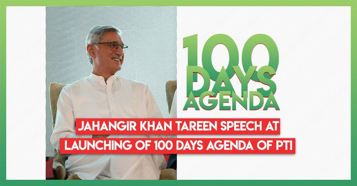 jahangir-khan-tareen-speech-100-days-agenda-pti