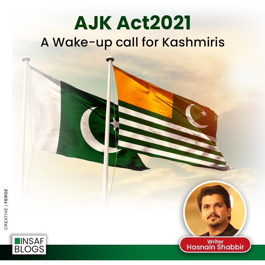 AJK Election Act 2021 - A Wakeup Call For All Kashmiris - Insaf Blog