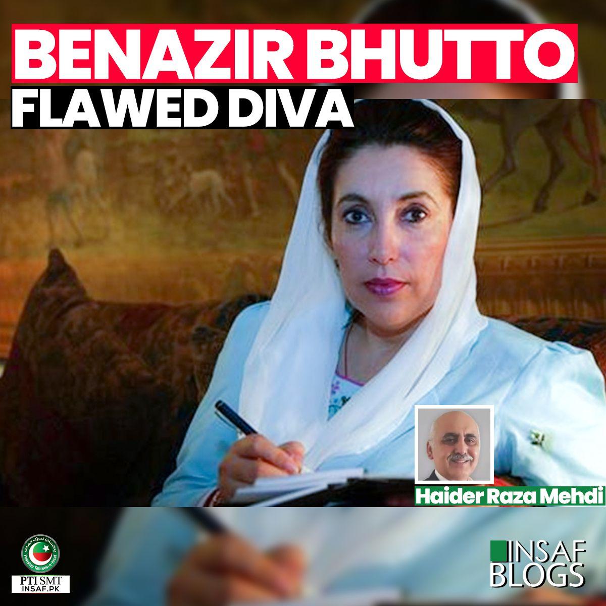 Benazir-Bhutto-Flawed Diva-insaf-blog