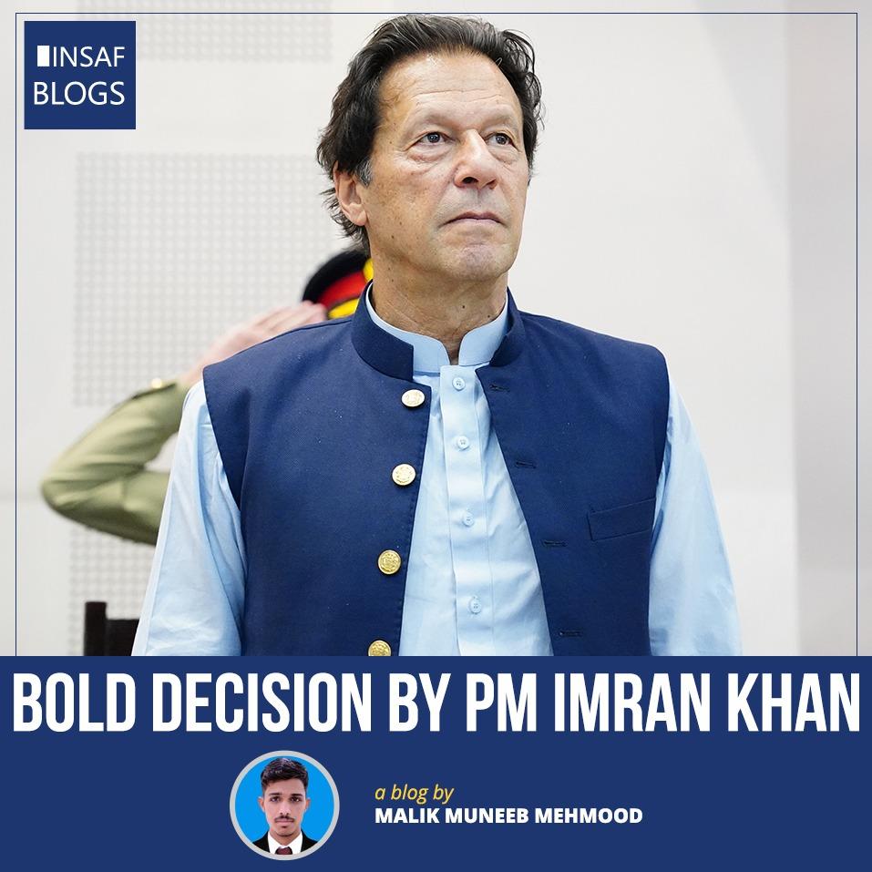 Bold Decision By PM Imran Khan