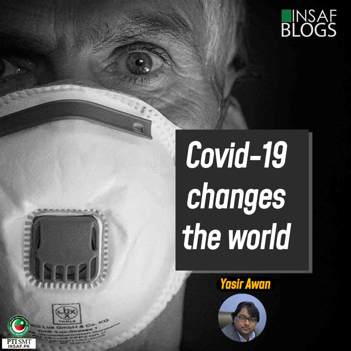 Covid-19 changes the world - Insaf Blog