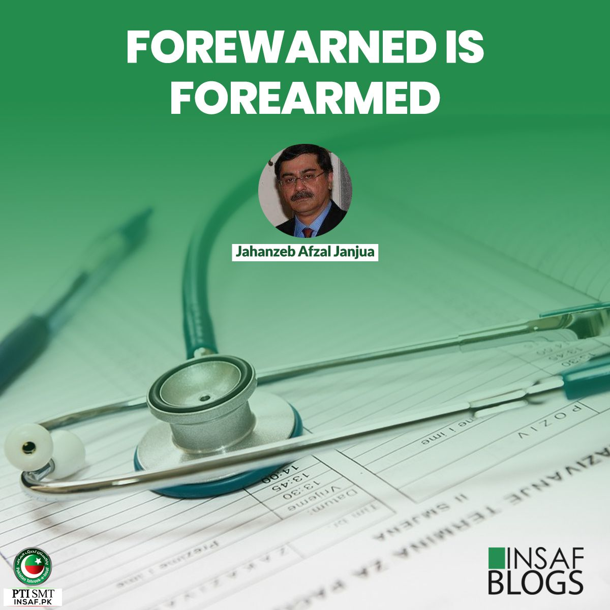 FOREWARNED IS FOREARMED Insaf Blog.