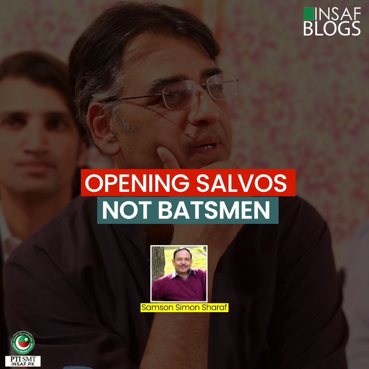 OPENING SALVOS NOT BATSMEN - Insaf-Blog