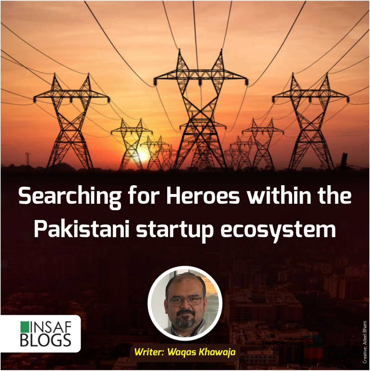 Searching for heroes within Pakistani Startup Ecosystem