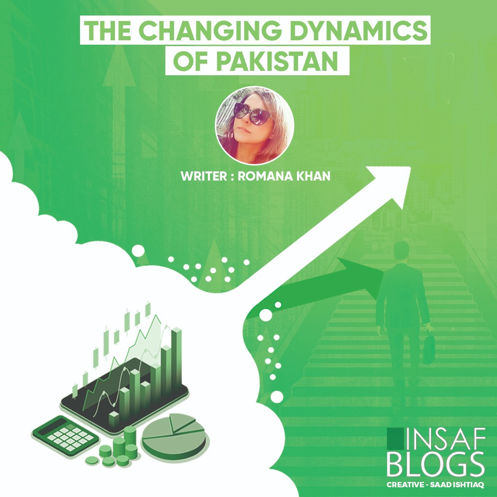 The Changing Dynamics of Pakistan - Insaf Blog